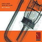 Billy Bragg Life's A Riot With Spy Vs Spy