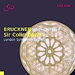 London Symphony Orchestra Bruckner: Symphony No. 9