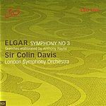 London Symphony Orchestra Elgar: Symphony No. 3 - Sketches Elaborated By Anthony Payne