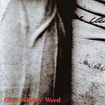 Chris Whitley Weed