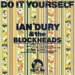 Ian Dury Do It Yourself (Deluxe Edition)
