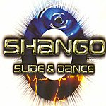 Shango Slide And Dance