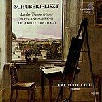 Frederic Chiu Schubert-Liszt: Lieder Transcriptions