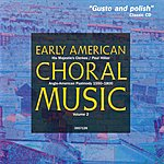 His Majestie's Clerkes Early American Choral Music Vol. 2: Anglo-American Psalmody 1550-1800
