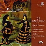 Andrew Lawrence-King Pavaniglia - Dances & Madrigals From 17th-Century Italy