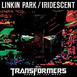Linkin Park Iridescent (From Transformers 3: Dark Of The Moon) - Single