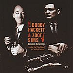 Bobby Hackett Complete Recordings: Strike Up The Band & Creole Cookin'