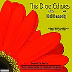 Dixie Echoes Songs Of Faith - Southern Gospel Legends Series-The Dixie Echoes W/Hal Kennedy-Vol 1