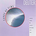 Deuter Sands Of Time: Selected Studio & Concert Recordings 1974-1990