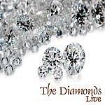 The Diamonds Live