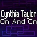 Cynthia Taylor On And On