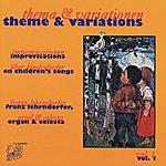 Franz Lehrndorfer Theme & Variations, Vol. 1: Improvisations On Children's Songs