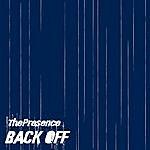 Presence Back Off