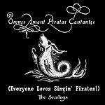 The Seadogs Everyone Loves Singing Pirates
