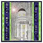 Garry Gust Skid Row Suite