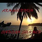 Armageddon Indian Summer