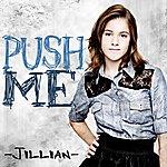 Jillian Push Me - Single