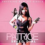 Patrice Speed Dial
