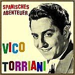 Vico Torriani Vintage World No. 180 - Ep: Spanisches Abenteuer