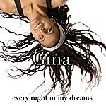 Gina Every Night In My Dreams