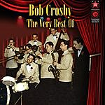 Bob Crosby The Very Best Of