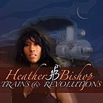 Heather Bishop Trains And Revolutions