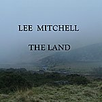 Lee Mitchell The Land