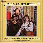 Julian Lloyd Webber John Dankworth's Fair Oak Fusions