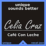 Celia Cruz Café Con Leche