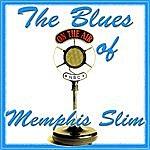 Memphis Slim The Blues Of Memphis Slim