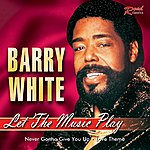 Barry White Let The Music Play