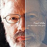 Paul Mills The Other Side Of The Glass