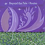 Beyond The Pale Routes