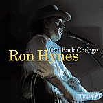 Ron Hynes Get Back Change