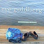 Eve Goldberg Crossing The Water