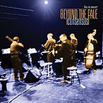 Beyond The Pale Consensus (Live)