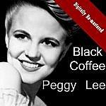 Peggy Lee Black Coffee (Digitally Re-Mastered)