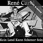 René Carol Kein Land Kann Schoner Sein (Digitally Re-Mastered)