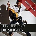 Ted Herold Die Singles (Digitally Re-Mastered)