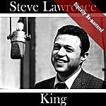 Steve Lawrence King (Digitally Re-Mastered)