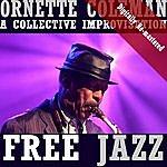 Ornette Coleman Free Jazz (Digitally Re-Mastered)