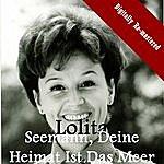 Lolita Seemann, Deine Heimat Ist Das Meer (Digitally Re-Mastered)