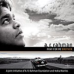 A.R. Rahman Pray For Me Brother
