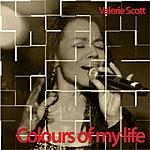 Valerie Scott Colours Of My Life - Single