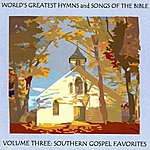 Ice World's Greatest Hymns & Songs Of The Bible Vol. 3 - Southern Gospel Favorites