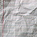 Steve Acho Mandolin Rain (Acoustic) - Single