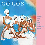 The Go-Go's Beauty And The Beat (30th Anniversary Edition)