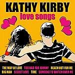 Kathy Kirby Love Songs