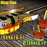 King Con Cranked Up & Tanked Up