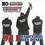 No Good Therapy 9/11 Justice Has Been Done